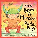 He's Been a Monster All Day, Denise Brennan-Nelson, 158536827X