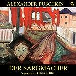 Der Sargmacher | Alexander Puschkin