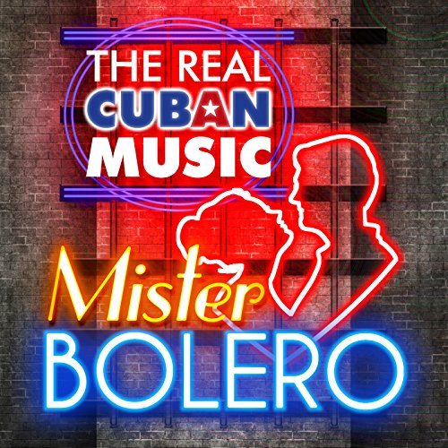 ... The Real Cuban Music - Mister .