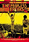 The Flaming Lips - The Fearless Freaks