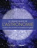 "Afficher ""Le grand guide de l'astronomie"""