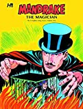 Mandrake the Magician the Complete King Years: Volume One (Mandrake the Magician The Complete Series: The King Years)