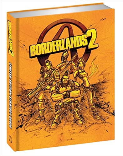 Borderlands 2 limited edition strategy guide by bradygames staff.