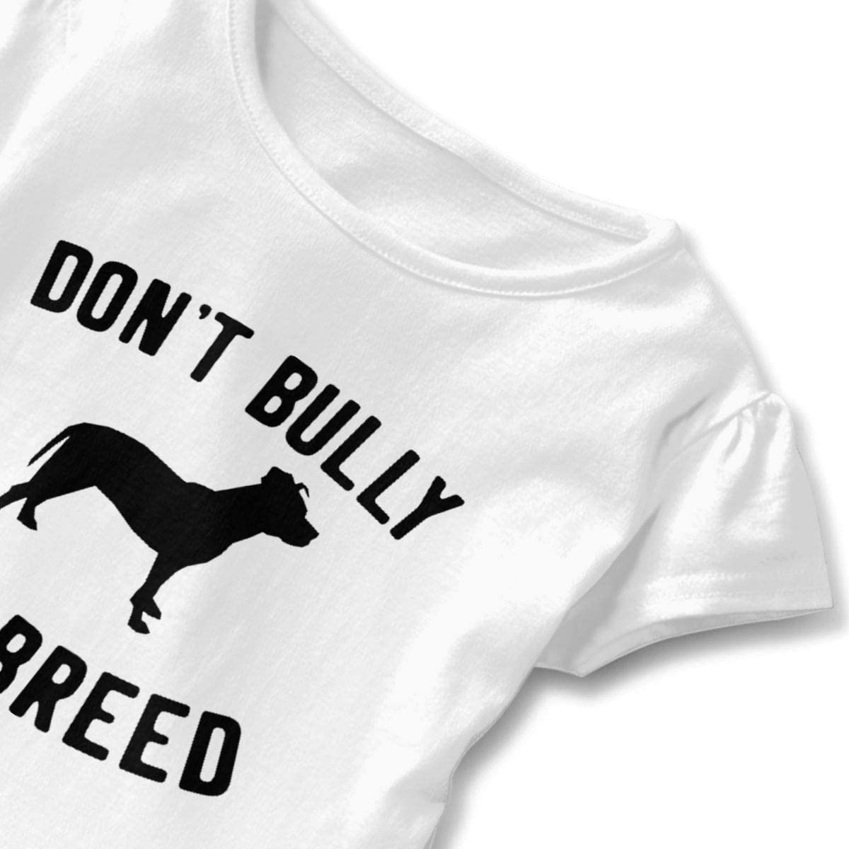 Not Available Dont Bully My Breed Shirt Baby Girls Flounced Casual T-Shirt for 2-6 Years Old Baby White