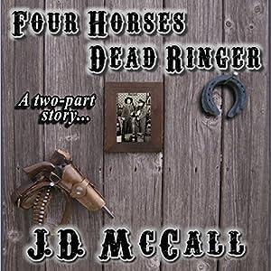 Four Horses Dead Ringer Audiobook