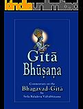 Gītā Bhūṣaṇa: Srimad Bhagavad Gita commentary by Śrīla Baladeva Vidyābhūṣaṇa