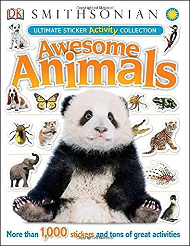 Ultimate Sticker Activity Collection: Awesome Animals (Ultimate Sticker Collections) (A Dorling Kindersley Book)