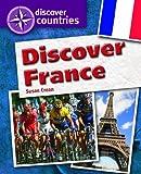 Discover France, Susan Crean, 1448852676
