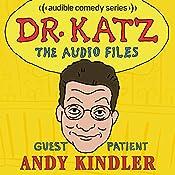 Ep. 1: Andy Kindler | Jonathan Katz, Andy Kindler, Erica Rhodes, Laura Silverman