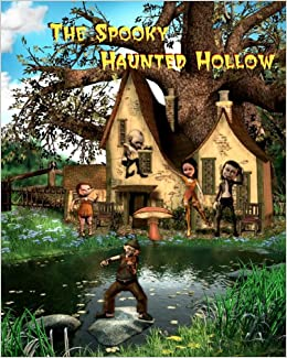 The Spooky Haunted Hollow: Jan Thornton: 9781460909652