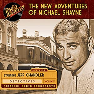 The New Adventures of Michael Shayne, Volume 1 Radio/TV Program