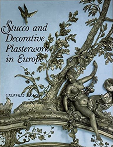 Stucco and Decorative Plasterwork in Europe (ICON EDITIONS