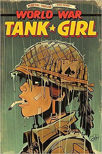 Tank Girl World War Tank Girl Alan Martin Brett Parson