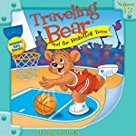 Traveling Bear and the Basketball Team | Christian Joseph Hainsworth