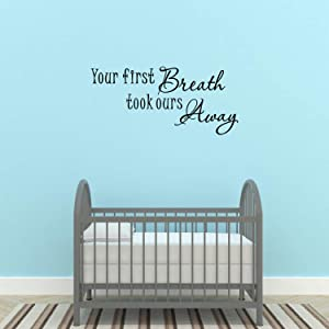 Empresal Your First Breath Took Ours Away Baby Room Vinyl Wall Decal Quotes Stickers Inspirational Decals Home Decor
