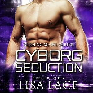 Cyborg Seduction Audiobook