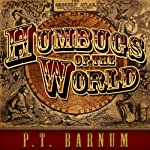 Humbugs of the World | P. T. Barnum