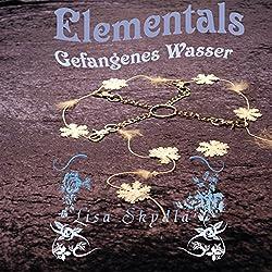 Gefangenes Wasser (Elementals 1)
