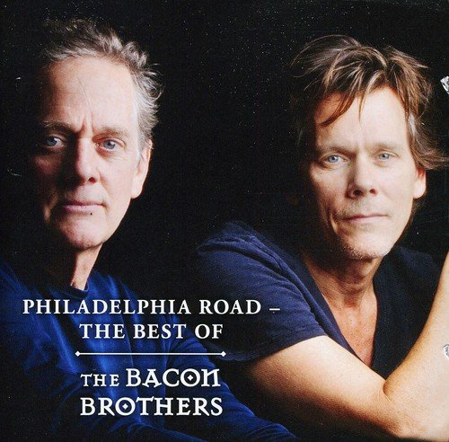CD : The Bacon Brothers - Philadelphia Road: The Best Of (CD)