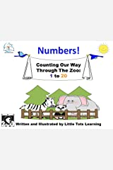 Numbers: Counting Our Way Through the Zoo 1 to 20 Kindle Edition