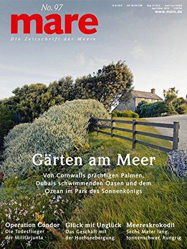 mare - Die Zeitschrift der Meere/ No. 97 / Gärten am Meer