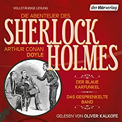 Der blaue Karfunkel / Das gesprenkelte Band (Die Abenteuer des Sherlock Holmes)