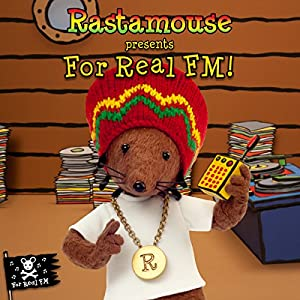 Rastamouse presents For Real FM Audiobook