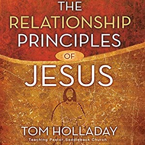 The Relationship Principles of Jesus Audiobook