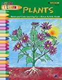 Color and Learn - Plants, Grades 2-6, Kathy Rogers, 1564722155