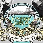 Empire Girls | Suzanne Hayes,Loretta Nyhan