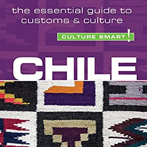 Chile - Culture Smart! Audiobook