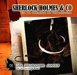 Der zerbrochene Armreif (Sherlock Holmes & Co 2)