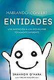 Hablando Con Las Entidades (Spanish Edition)