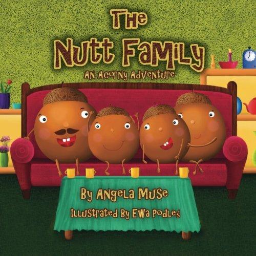 The Nutt Family: An Acorny Adventure ebook