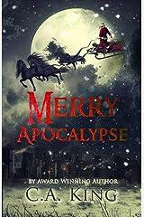 Merry Apocalypse Kindle Edition