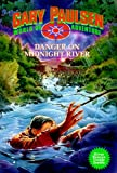 Danger on Midnight River: World of Adventure Series, Book 6