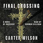 Final Crossing | Carter Wilson
