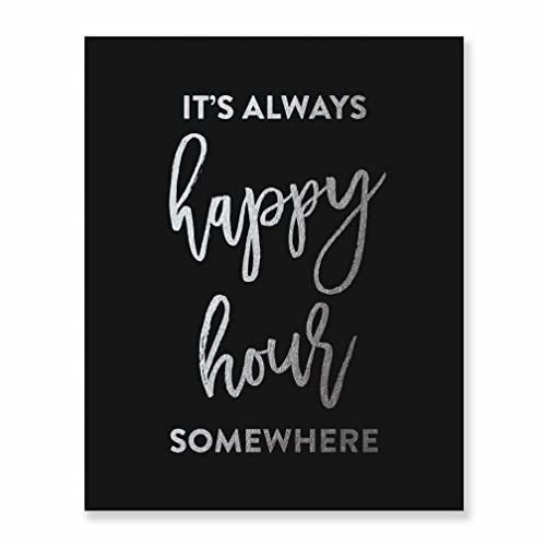 Itu0027s Always Happy Hour Somewhere Silver Foil Black Wall Art Print Alcohol  Sign Beer Lover Quote