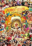 The Parrot Heads Documentary