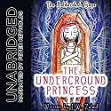 The Underground Princess Audiobook by J.W. Zulauf Narrated by Peter Reynolds
