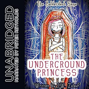 The Underground Princess Audiobook