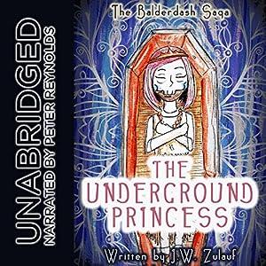 The Underground Princess Audiobook