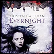Evernight: Darkest London, Book 5 | Kristen Callihan
