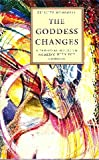 The Goddess Changes, Felicity Wombwell, 1852741112