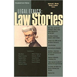 Legal Ethics Stories (Law Stories)