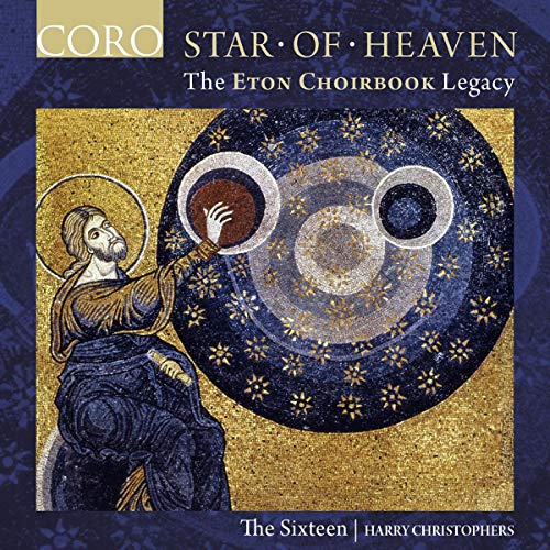 The Sixteen: Star of Heaven