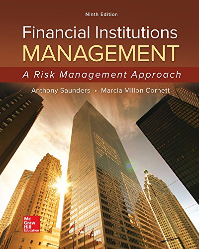 1259717771 - Financial Institutions Management: A Risk Management Approach