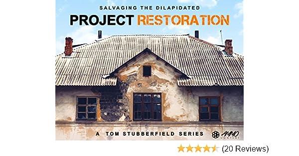 Amazon com: Watch Project Restoration | Prime Video