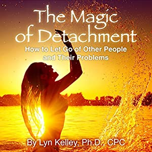The Magic of Detachment Audiobook