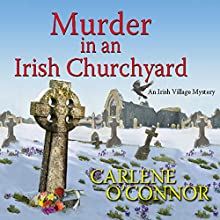 Murder in an Irish Churchyard Audiobook by Carlene O'Connor Narrated by Caroline Lennon